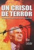 Crucible of Terror by Max Liebster - Soft Cover (Book 1) SPANISH