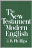 THE NEW TESTAMENT IN MODERN ENGLISH JB PHILLIPS
